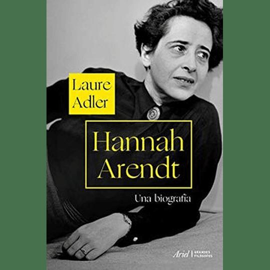 Hannah Arendt Una Biografia