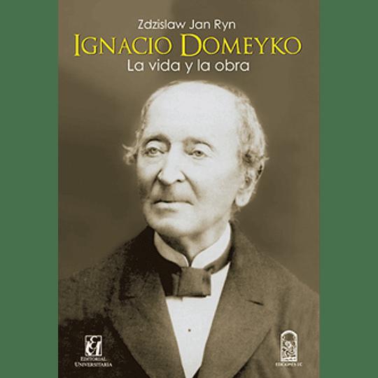 Ignacio Domeyko La Vida Y Obra