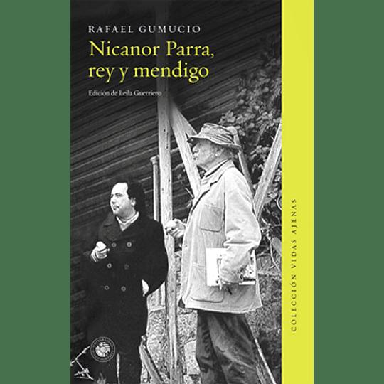 Nicanor Parra Rey Y Mendigo