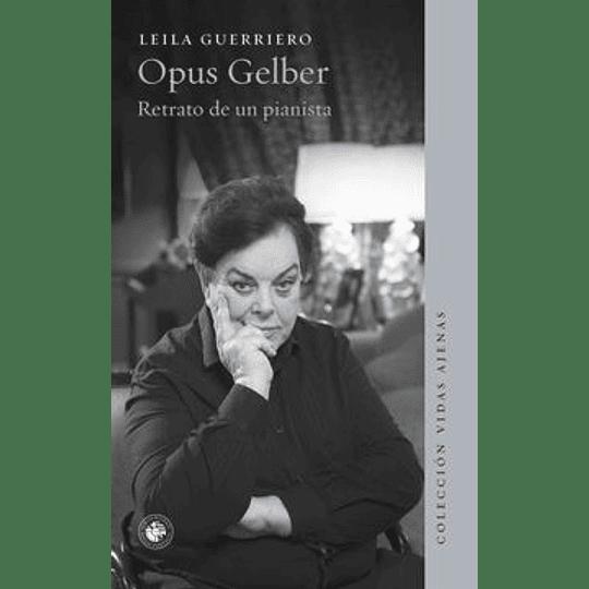 Opus Gelber Retrato De Un Pianista