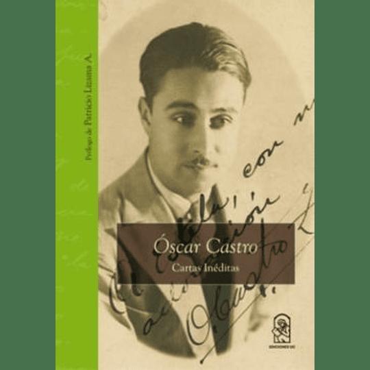Oscar Castro Cartas Ineditas