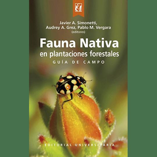 Fauna Nativa En Plantaciones Forestales
