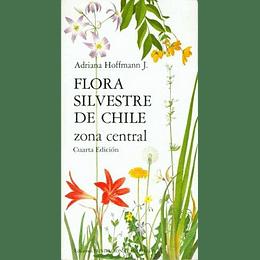 Flora Silvestre De Chile Zona Central