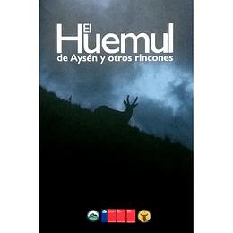 Huemul De Aysen Y Otros Rincones, El