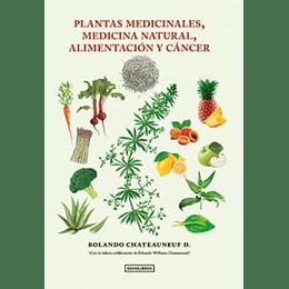 Plantas Medicinales, Medicina Natural, Alimentacion Y Cancer