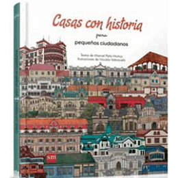 Casas Con Historia Para Pequeños Ciudadanos