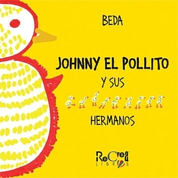 Johnny El Pollito Y Sus Hermanos