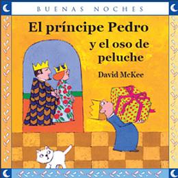 Principe Pedro Y El Oso De Peluche, El
