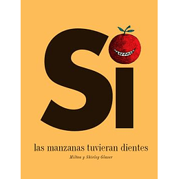 Si Las Manzanas Tuvieran Dientes
