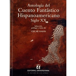 Antologia Del Cuento Fantastico Hispanoamericano Siglo Xx