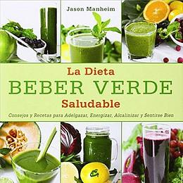 Beber Verde La Dieta Saludable