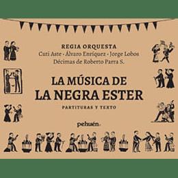 Musica De La Negra Ester Partitura Y Texto, La
