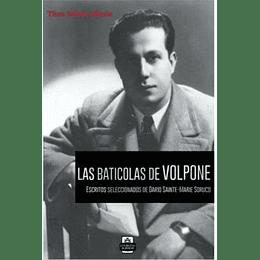 Baticolas De Volpone, Las