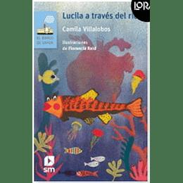 Lucila A Traves Del Rio