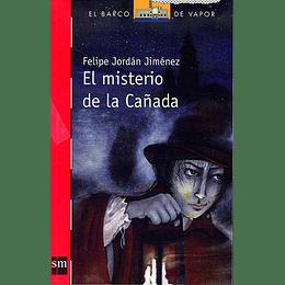 Misterio De La Cañada, El
