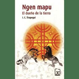 Ngen Mapu El Dueño De La Tierra
