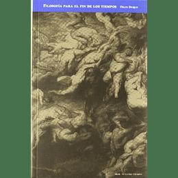 Filosofia Para El Fin De Los Tiempos