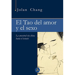 Tao Del Amor Y El Sexo, El
