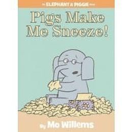 Pigs Make Me Sneeze