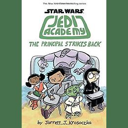 Star Wars Jedi Academy 6 The Principal Strikes Back