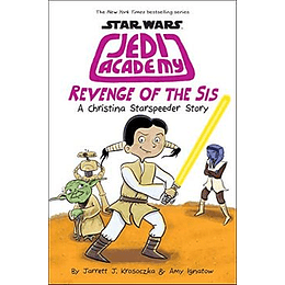 Star Wars Jedi Academy 7 Revenge Of The Sis
