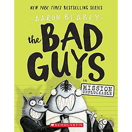 The Bad Guys 2 In Mission Unpluckable