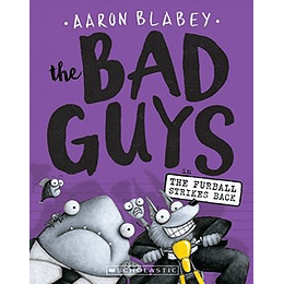 The Bad Guys 3 In The Furball Strikes Back