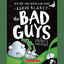 The Bad Guys 6 In Alien Vs Bad Guys