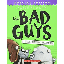 The Bad Guys 7 In Do You Think He Saurus?!