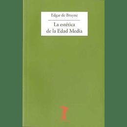 Estetica De La Edad Media, La