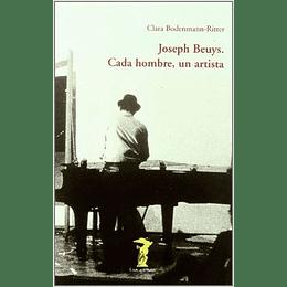 Joseph Beuys Cada Hombre Un Artista