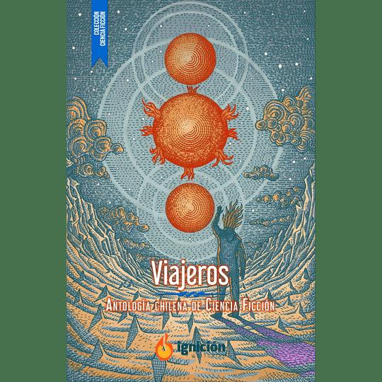 Viajeros - Antologia Chilena De Ciencia Ficcion