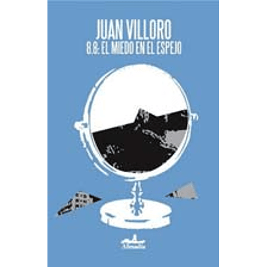 8.8 El Miedo En El Espejo: Una Cronica Del Terremoto En Chile