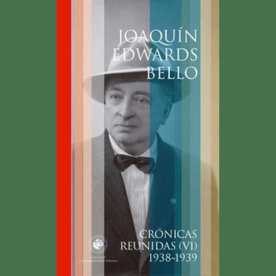 Cronicas Reunidas Vi (1938-1939)