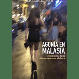 Agonia En Malasia
