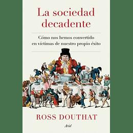 La Sociedad Decadente