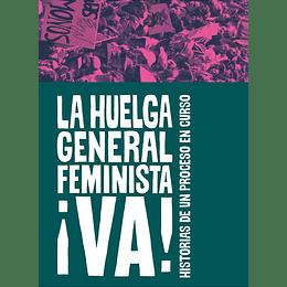 La Huelga General Feminista ¡Va!
