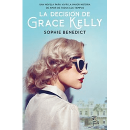 La Decisión De Grace Kelly