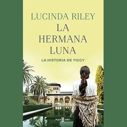 La Hermana Luna (Las Siete Hermanas 5): La Historia De Tiggy
