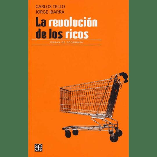 La Revolución De Los Ricos
