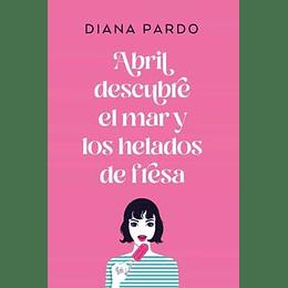 Abril Descubre El Mar Y Los Helados De Fresa