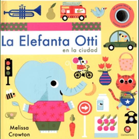 La Elefanta Otti En La Ciudad
