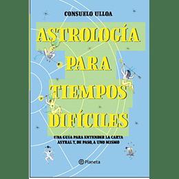 Astrologia Para Tiempos Dificiles