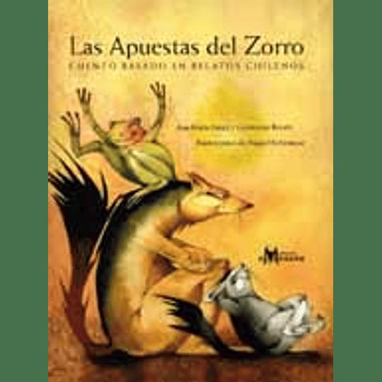 Apuestas Del Zorro, Las
