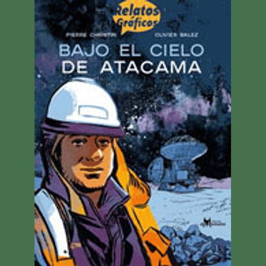 Bajo El Cielo De Atacama