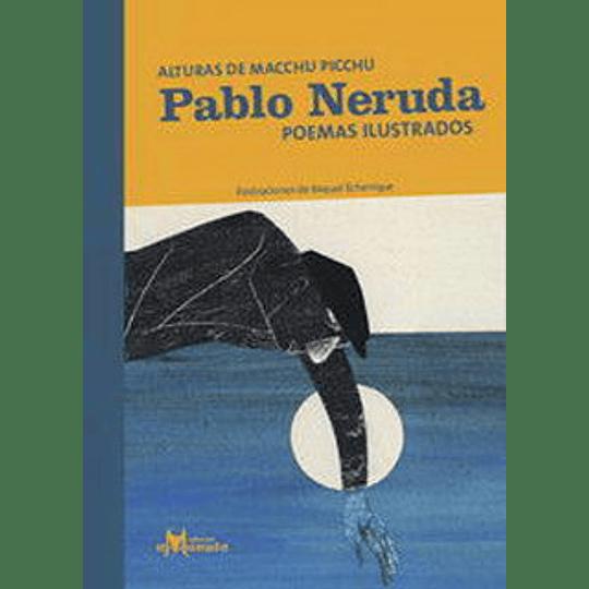 Pablo Neruda Poemas Ilustrado