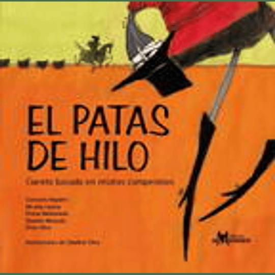 Patas De Hilo, El