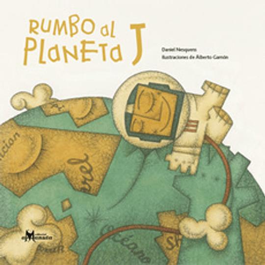Rumbo Al Planeta J