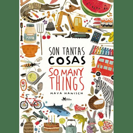Son Tantas Cosas/So Many Things