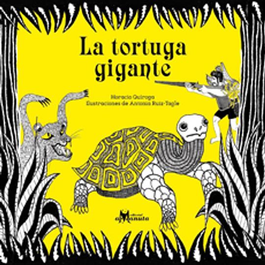 Tortuga Gigante, La
